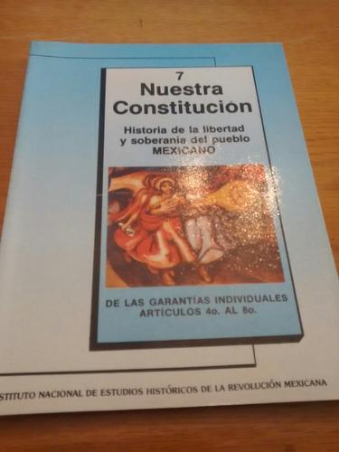 nuestra constitución #7 - instituto nacional de estudios...