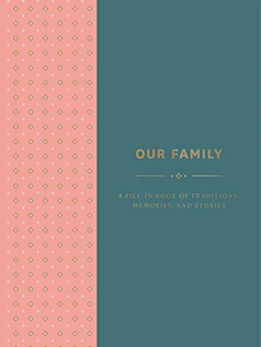 Nuestra Familia Es Un Libro Lleno De Tradiciones Recuerdos E