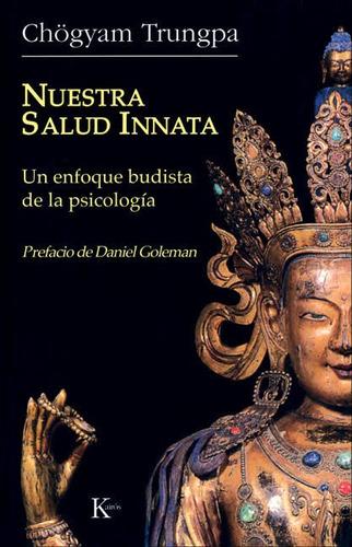 nuestra salud innata. un enfoque budista de la psicologia