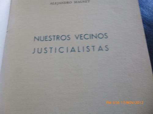 nuestros vecinos justicialistas  alejandro magnet (172