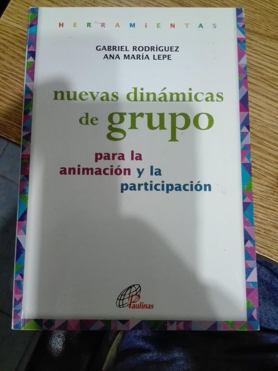 Ana Maria Lepe nueva dinámicas de grupo para la animación y la participació