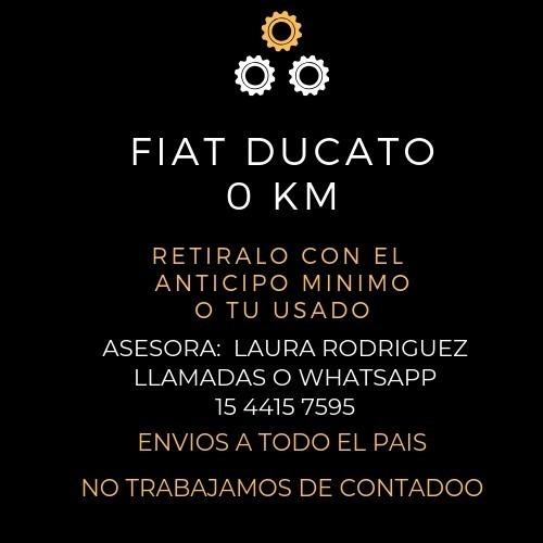 nueva fiat ducato 2020!! 0km anticipo de 180mil y cuotas- l