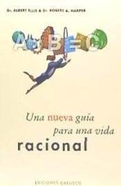 nueva gu¿a para una vida racional(libro psicolog¿a general)