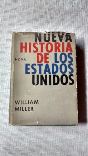 nueva historia de los estados unidos william miller nova ´61