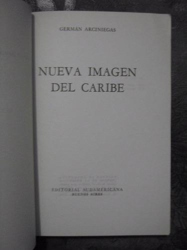 nueva imagen del caribe germán arciniegas 1970 primera ed.