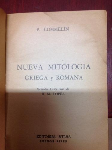 nueva mitología griega y romana. p. commelin