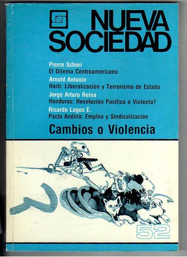 nueva sociedad nro 52, cambios o violencia