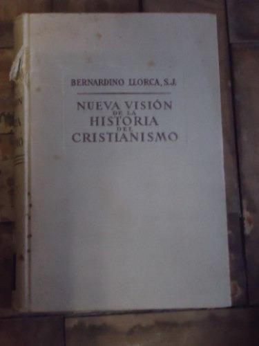 nueva visión de la historia del cristianismo vol 2 de bernar