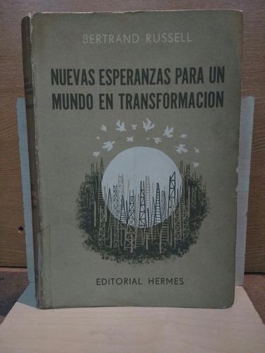 nuevas esperanzas para un mundo en transformación. russell.