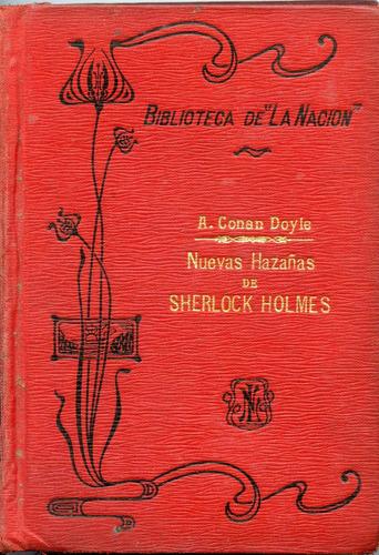 nuevas hazañas de sherlock holmes, a. conan doyle, la nación