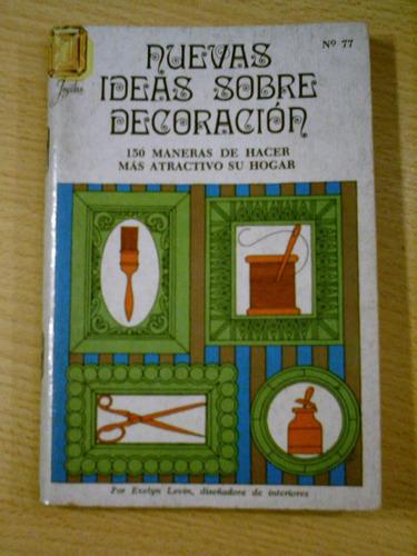 nuevas ideas sobre decoracion librito novaro mexico