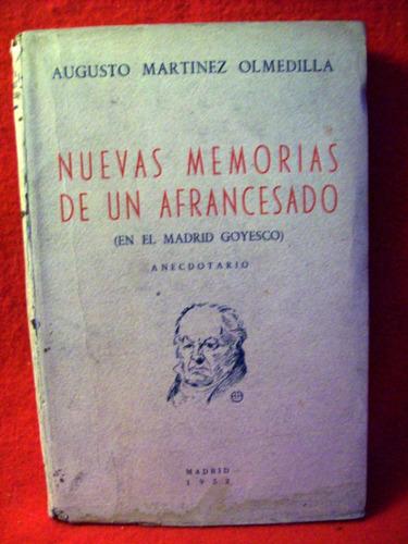 nuevas memorias de un afrancesado augusto martinez olmedilla