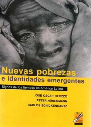 nuevas pobrezas e identidades emergentes. josé beozzo (co)