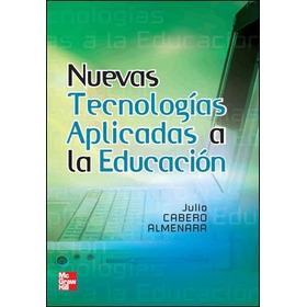 Nuevas Tecnologias Aplicadas A La Educacion Cabero Nuevo
