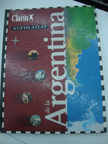 nuevo atlas de la argentina - clarin
