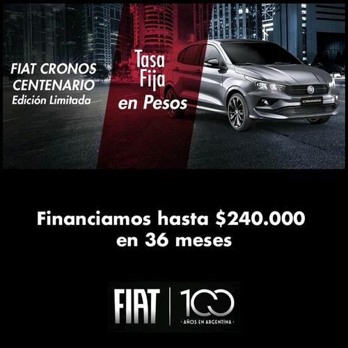 nuevo fiat cronos centenario anticipo y ctas fijas en pesos