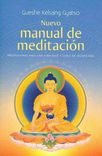 nuevo manual de meditación, gueshe kelsang gyatso, tharpa