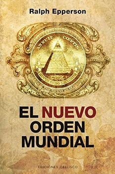 nuevo orden mundial el de epperson ralph obelisco