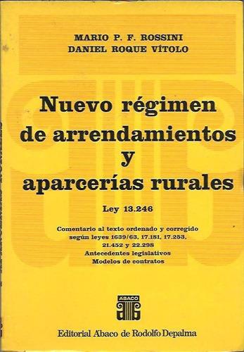 nuevo regimen de arrendamientos y aparcerias ley 13246 - dyf