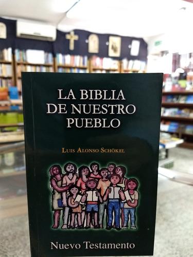 nuevo testamento biblia de nuestro pueblo shockel mensajero