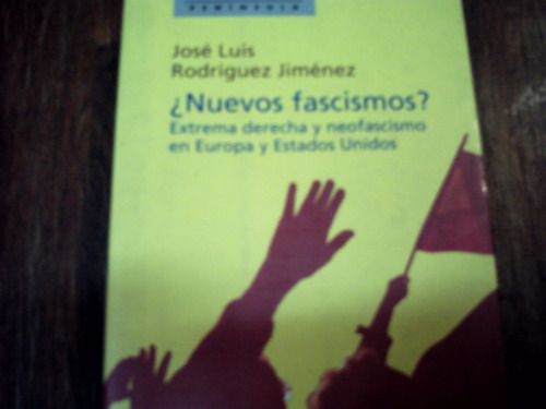 nuevos fascismos, extrema derecha y neofacismo en europa,eu