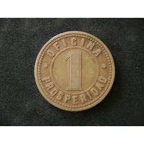 Ficha Salitrera Oficina Prosperidad 1 Peso