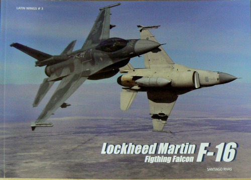 nuñez padin latin wings lockheed martin f-16 fighting falcon