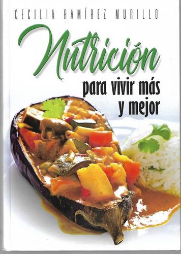 nutrición para vivir más y mejor