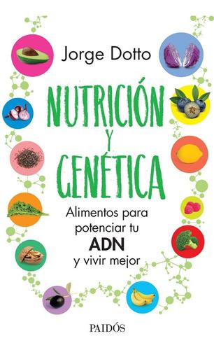 nutricion y genetica - jorge dotto - libro nuevo planeta