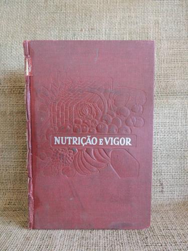 nutrição e vigor antonio miranda casa publicadora brasileira