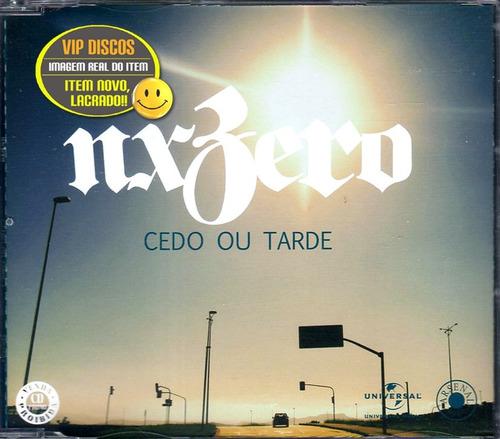 nx zero cd single cedo ou tarde - novo lacrado raro