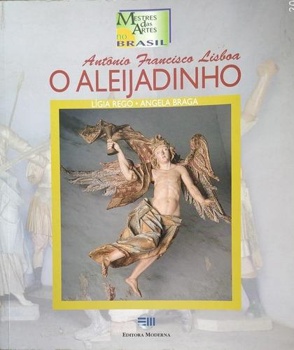 o alejadinho - antônio francisco lisboa - lígia e angela.