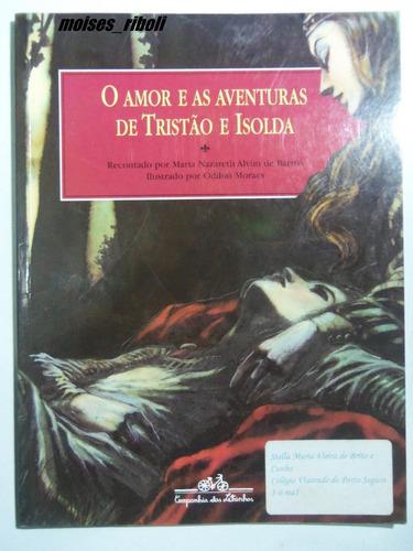 o amor e as aventuras de tristão e isolda p5