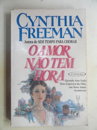 o amor não tem hora - cynthia freeman