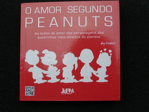 o amor segundo peanuts - liçoes de amor da turma do snoopy