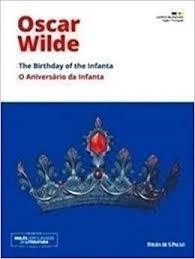 o aniversario da infanta/ the birthday o oliver wilde
