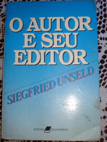o autor e seu editor / siegfried unseld