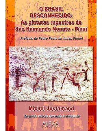 o brasil desconhecido as pinturas rupestres de são raimundo