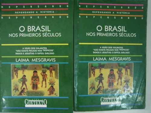 o brasil no primeiros séculos laima mesgravis j2