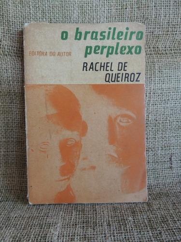 o brasileiro perplexo rachel de queiroz 1963 exemplar 01772