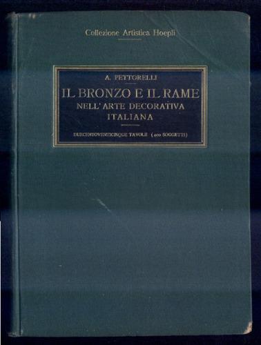 o bronze e o cobre na arte decorativa italiana - raro