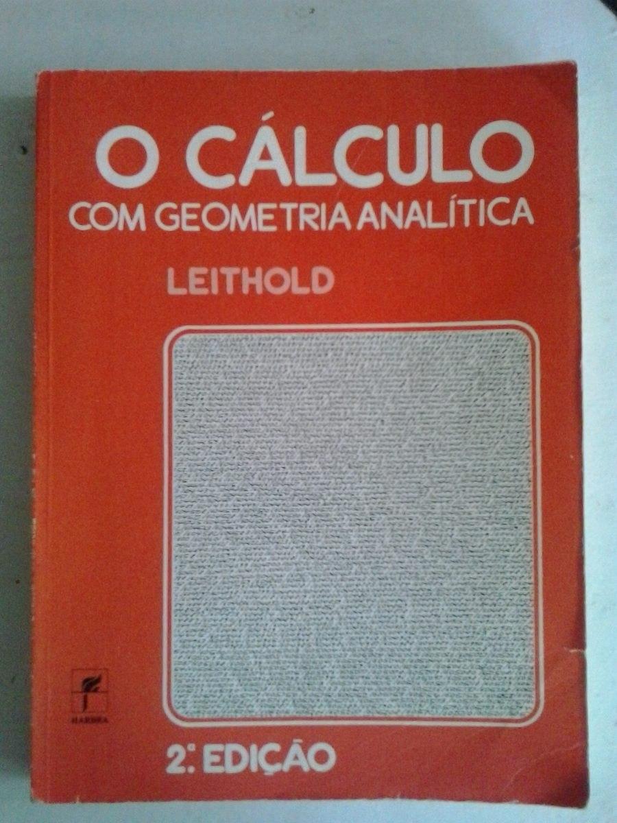 livro calculo com geometria analitica leithold