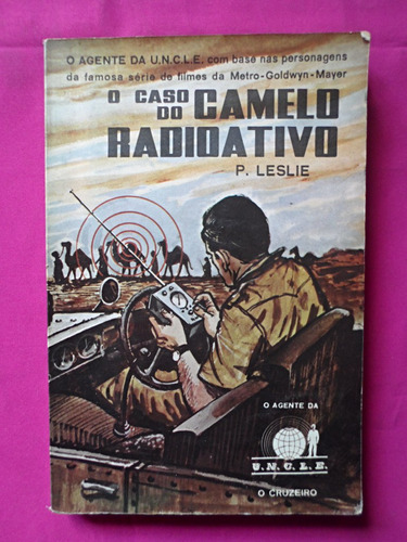 o caso do camelo radioativo - p. leslie
