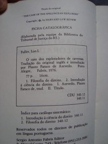 o caso dos exploradores de cavernas lon l. fuller r$10,00