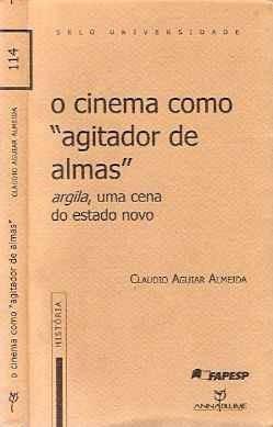 o cinema como agitador de almas