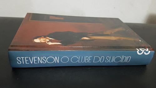 o clube do suicídio stevenson cosac naify nova prosa mundo