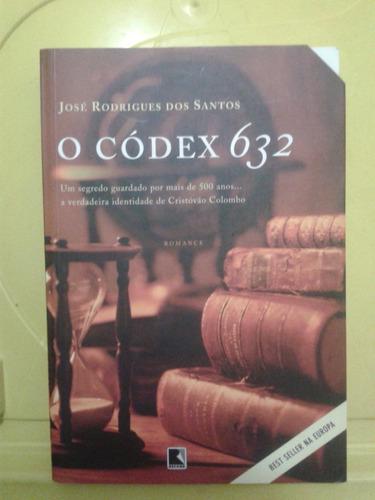 o códex 632 -  josé rodrigues dos santos