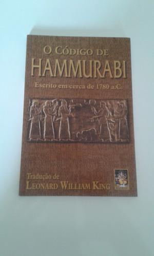 o código de hammurabi - escrito em cerca de 1780 a. c. leona