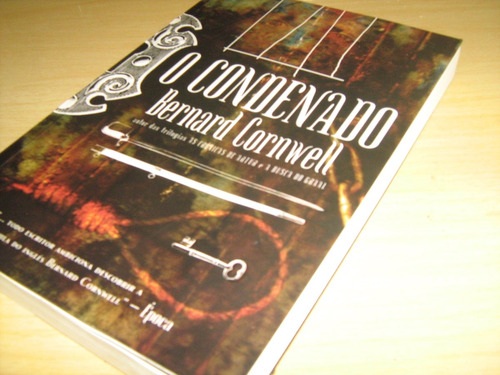 o condenado - bernard cornwell