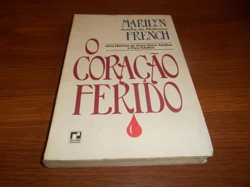 o coração ferido - marilyn french